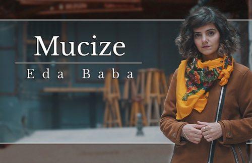 Eda Baba – Mucize